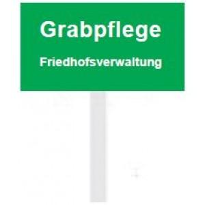 """Eckiges PVC-Schild """"Grabpflege Friedhofsverwaltung"""""""